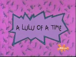 A Lulu of a Time Title Card