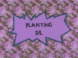 Rugrats - Planting Dil