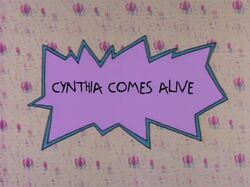 Rugrats - Cynthia Comes Alive