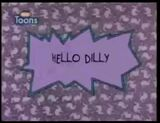 Hello Dilly