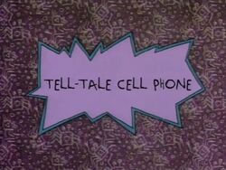 Rugrats - Tell Tale Cell Phone