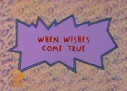 WhenWishesComeTrue-TitleCard