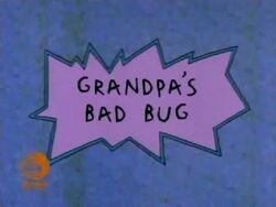 Grandpa's Bad Bug Title Card