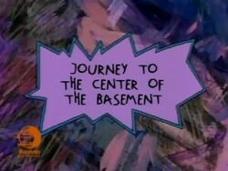 Journey to the Center of the Basement Title Card