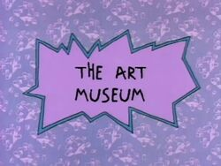 Rugrats - The Art Museum