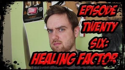 SO YOU'RE A SUPERHERO Episode 26 - Healing Factor THE WOLVERINE SPECIAL