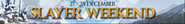 Slayer weekend lobby banner