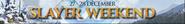 Slayer weekend lobby banner
