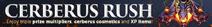 Cerberus Rush banner