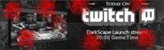 DarkScape launch stream lobby banner