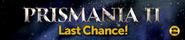 Prismania 2 last chance lobby banner