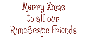 Merry Christmas to all ou RuneScape friends