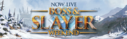 Boss & Slayer Weekend Live lobby banner