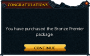 Redeemed a bond for Premier Club Membership (Bronze)