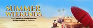 Summer Weekends lobby banner