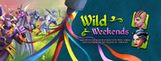 1st Wild Weekend Banner