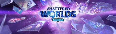 Shattered Worlds head banner