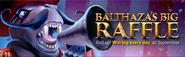 Balthaza's Big Raffle lobby banner