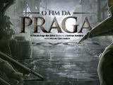 O Fim da Praga