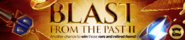 Blast from the Past II lobby banner