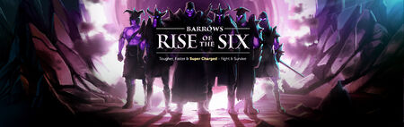 Barrows Rise of the Six banner