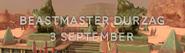 Beastmaster Durzag 3 September 2016