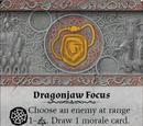 Dragonjaw Focus