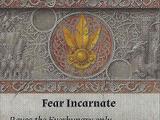 Fear Incarnate