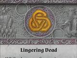 Lingering Dead