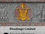 Bloodrage Conduit