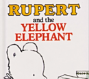 Rupert and the Yellow Elephant
