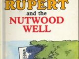 Rupert and the Nutwood Well