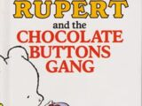 Rupert and the Chocolate Buttons Gang