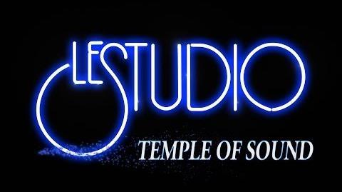 LE STUDIO - TEMPLE OF SOUND - Episode One