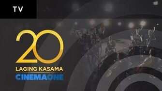 Laging Kasama - Cinema One 20th Anniversary Theme