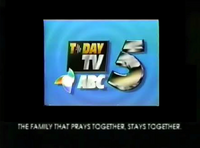ABC 5 The Family That Prays Together Stays Together (August 1992-March 1993)
