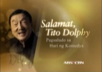 ABS-CBN Salamat, Tito Dolphy