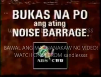ABS-CBN Bukas Na Po Ang Aming Noise Barrage