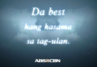 ABS-CBN Da Best Kang Kasama sa Tag-Ulan Test Card
