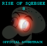 The Rise of Sqeegee 8 Soundtrack