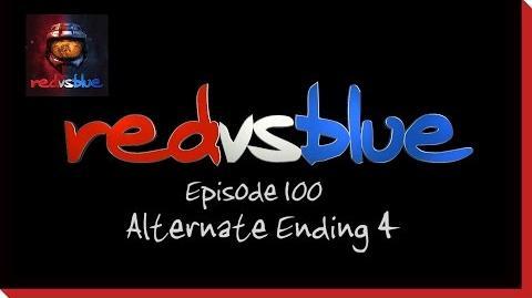 Alternate Ending 4 - Episode 100 - Red vs. Blue Season 5