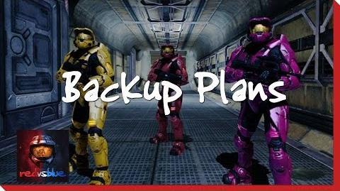 Backup Plans – Chapter 9 – Red vs. Blue Season 8