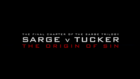 Sarge v Tucker The Origin of Sin