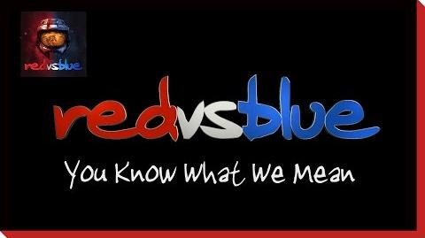 Season 5 - You Know What We Mean PSA Red vs. Blue