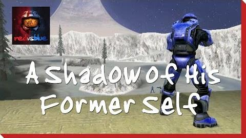A Shadow of His Former Self - Episode 10 - Red vs. Blue Season 1