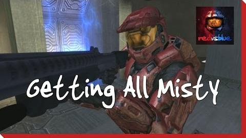 Getting All Misty - Episode 68 - Red vs. Blue Season 4