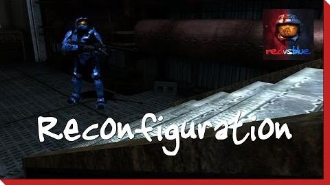 Reconfiguration – Chapter 14 – Red vs. Blue Season 8