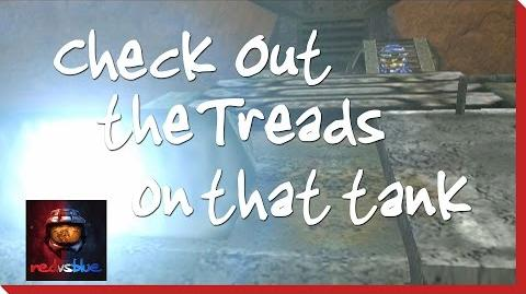Check out the Treads on That Tank - Episode 7 - Red vs. Blue Season 1