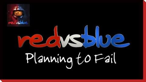 Planning to Fail PSA - Red vs