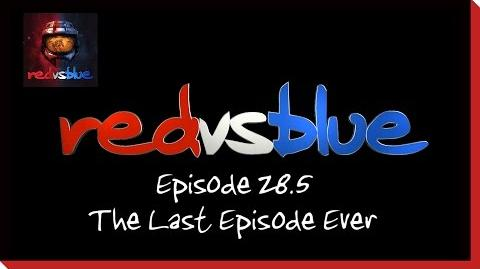 The Last Episode Ever - Episode 28.5 - Red vs
